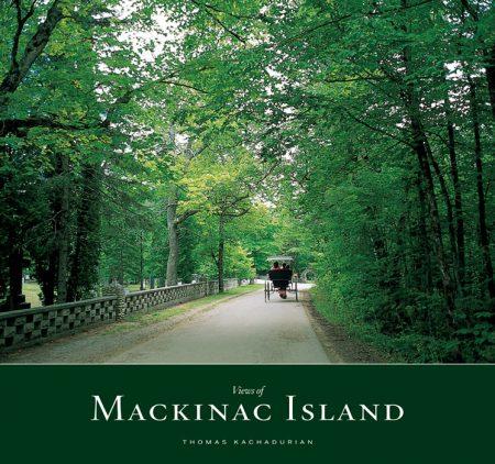 Views of Mackinac Island by Thomas Kachadurian